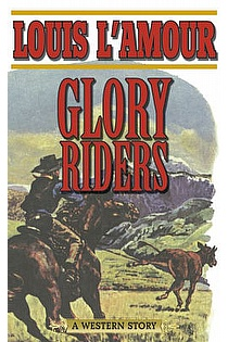 Glory Riders: A Western Sextet  ebook cover