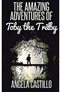 The Amazing Adventures of Toby the Trilby ebook cover