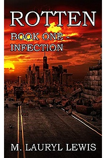 ROTTEN: Book One - Infection ebook cover