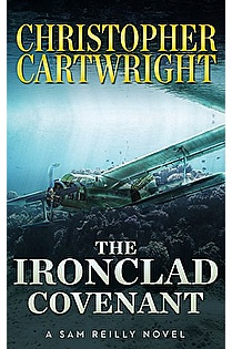 The Ironclad Covenant (Sam Reilly Book 10) ebook cover