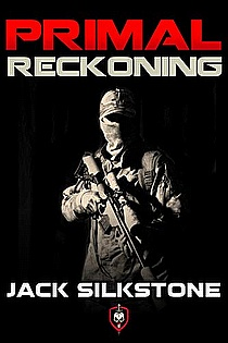 PRIMAL Reckoning (Book 1 in the Redemption Trilogy, A PRIMAL Action Thriller Book 5)  ebook cover
