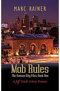 Mob Rules: A Jeff Trask Crime Drama ebook cover