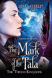 The Twelve Kingdoms: The Mark of the Tala  ebook cover