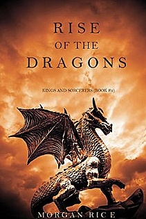Rise Of The Dragons (Kings and Sorcerers--Book 1)  ebook cover